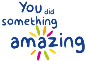 You did something amazing